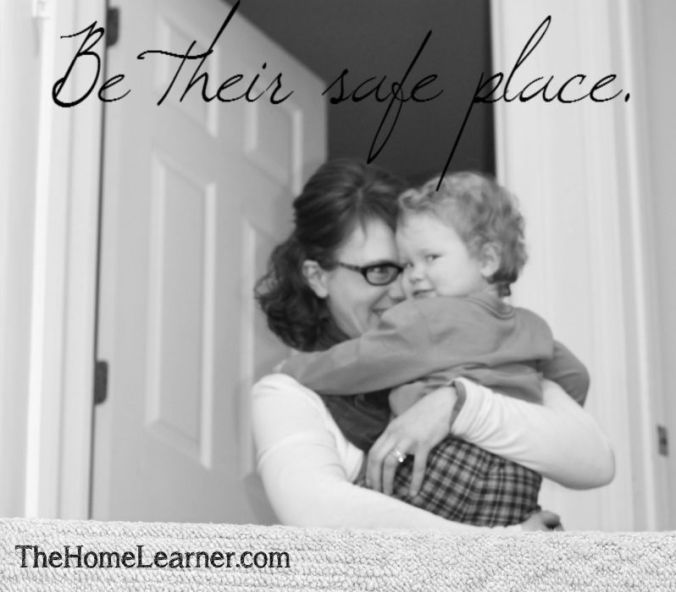 Be their safe place