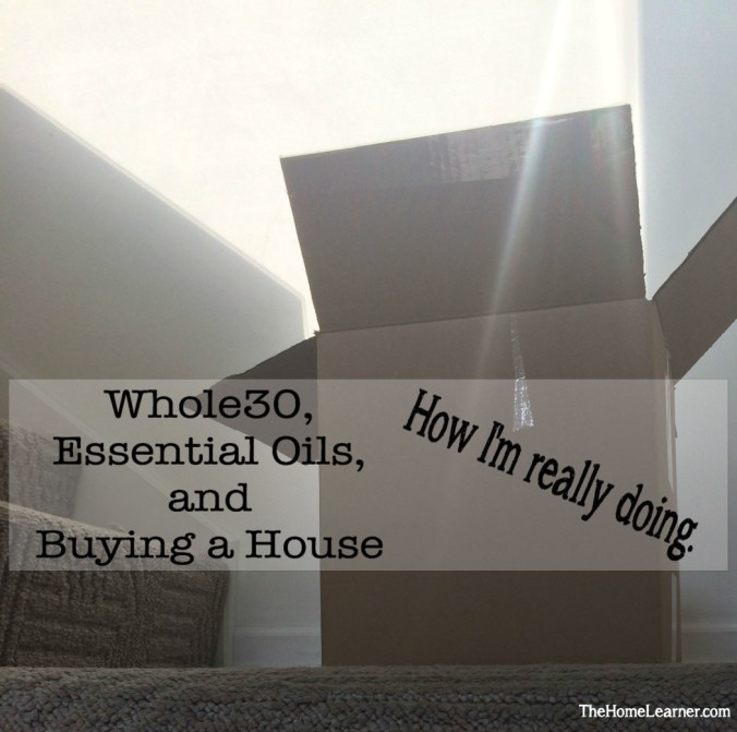 Whole30 Essential Oils Buying a House Box Pic